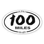 100 Miles - Ultra Crazy Sticker (oval)