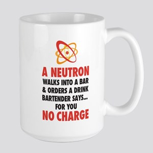 A Neutron walks into a bar ... For you no charge,
