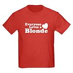 Everyone Loves a Blonde Kids Dark T-Shirt