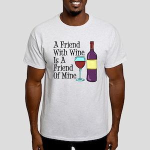 Friend With Wine Friend Of Mine T-Shirt