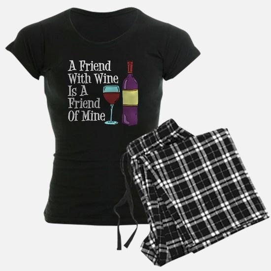 Friend With Wine Friend Of Mine Pajamas