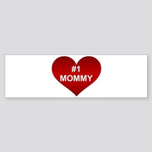 #1 MOMMY Bumper Sticker