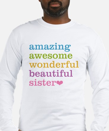 Amazing Sister Long Sleeve T-Shirt