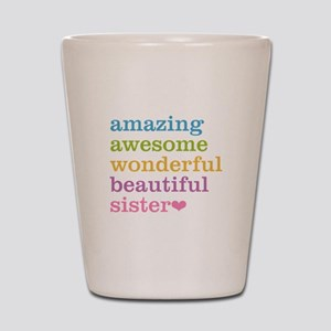 Amazing Sister Shot Glass