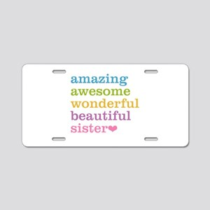 Amazing Sister Aluminum License Plate