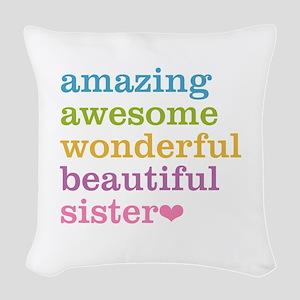 Amazing Sister Woven Throw Pillow