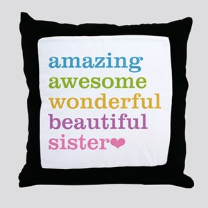 Amazing Sister Throw Pillow