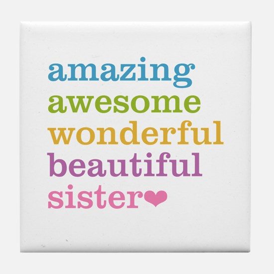 Amazing Sister Tile Coaster