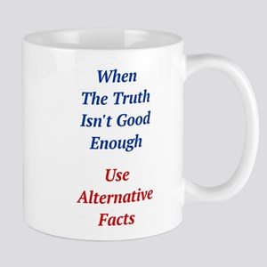 Alternative Facts Anti Trump Mugs