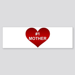 #1 MOTHER Bumper Sticker