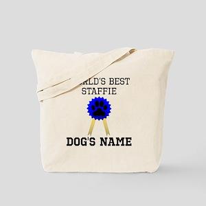 Worlds Best Staffie (Custom) Tote Bag