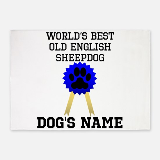 Worlds Best Old English Sheepdog (Custom) 5'x7'Are