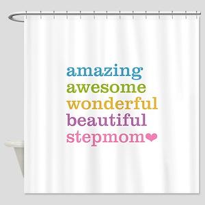 Amazing Stepmom Shower Curtain