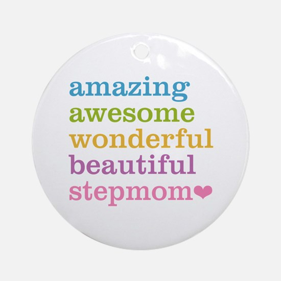 Amazing Stepmom Ornament (Round)