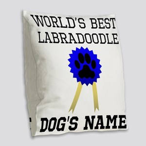 Worlds Best Labradoodle (Custom) Burlap Throw Pill