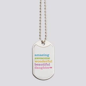 Amazing Daughter Dog Tags