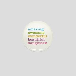 Amazing Daughter Mini Button