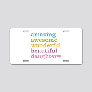 Amazing Daughter Aluminum License Plate