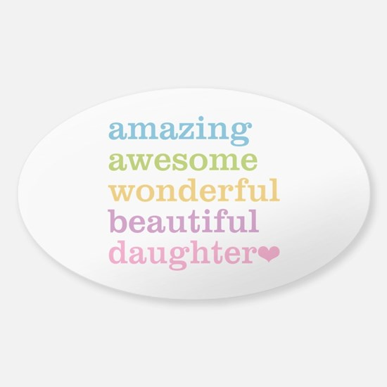 Amazing Daughter Sticker (Oval)