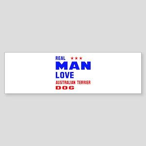 Real Man Love Australian Terrier Sticker (Bumper)