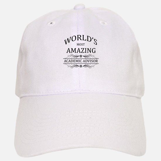 World's Most Amazing Academic Advisor Baseball Baseball Cap