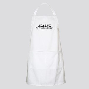 Jesus saves but Jews invest wisely BBQ Apron