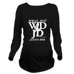Jesus-WDJD Long Sleeve Maternity T-Shirt