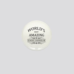 World's Most Amazing School Counselor Mini Button
