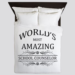 World's Most Amazing School Counselor Queen Duvet
