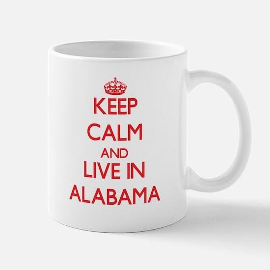 Keep Calm and live in Alabama Mugs