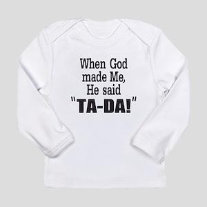 Ta Da Long Sleeve T-Shirt