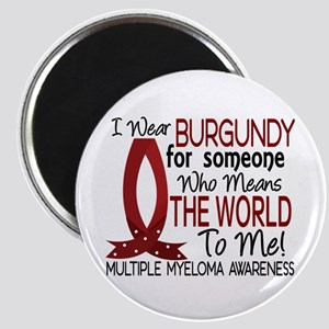 Multiple Myeloma Means World 1 Magnet