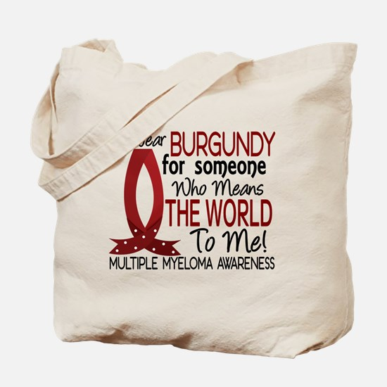 Multiple Myeloma Means World 1 Tote Bag