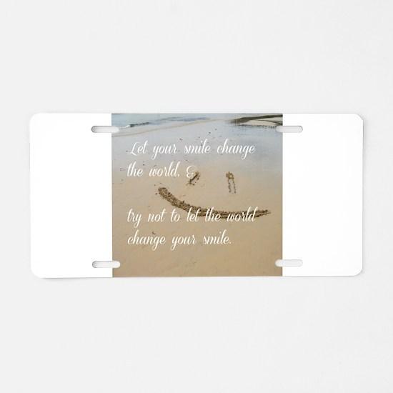 smile change the world Aluminum License Plate