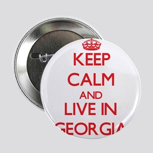"Keep Calm and live in Georgia 2.25"" Button"