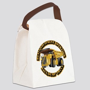Heavy Equipment Operator - Dump T Canvas Lunch Bag
