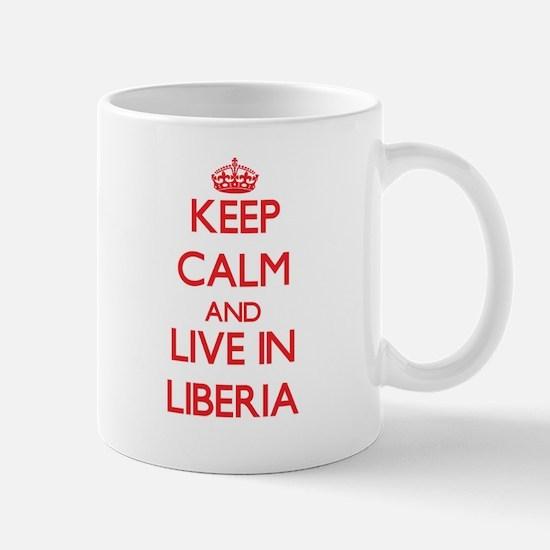Keep Calm and live in Liberia Mugs