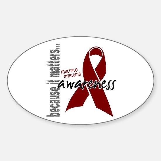 Multiple Myeloma Awareness 1 Sticker (Oval)