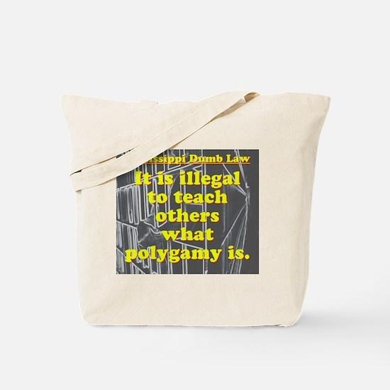 Mississippi Dumb law #1 Tote Bag