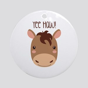 Yee Haw! Ornament (Round)