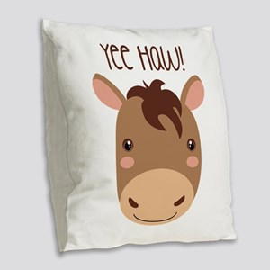 Yee Haw! Burlap Throw Pillow