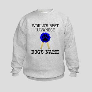 Worlds Best Havanese (Custom) Sweatshirt