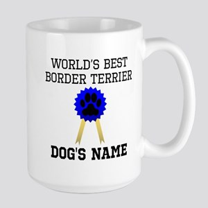 Worlds Best Border Terrier (Custom) Mugs