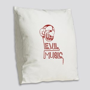 Evil Music Burlap Throw Pillow