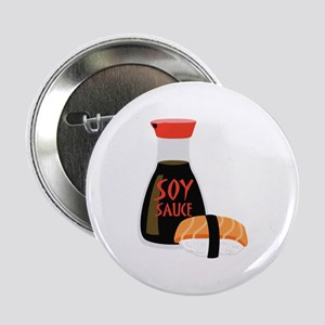 """SOY SAUCE 2.25"""" Button"""