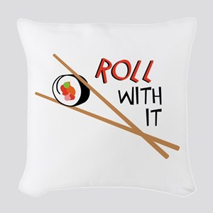 ROLL WITH IT Woven Throw Pillow
