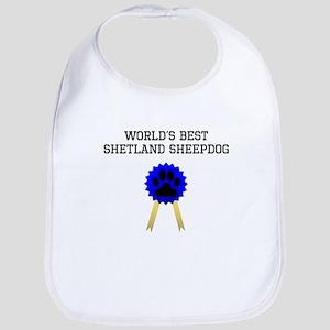 Worlds Best Shetland Sheepdog Bib
