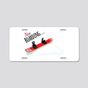 Now Boarding... Aluminum License Plate