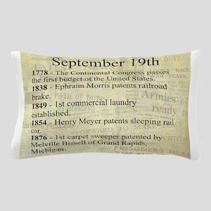 September 19th Pillow Case
