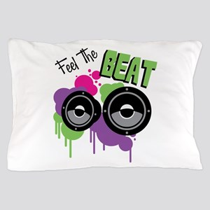 Feel The BEAT Pillow Case